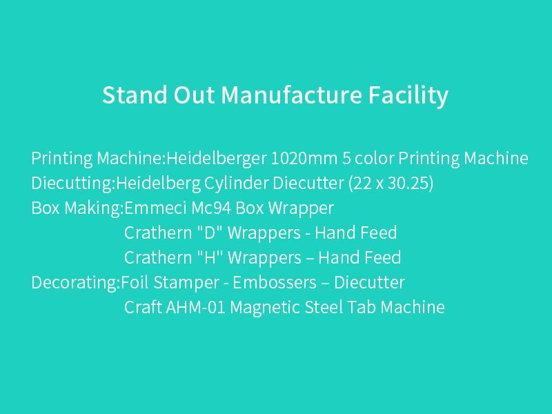 Stand Out Manufacture Facility